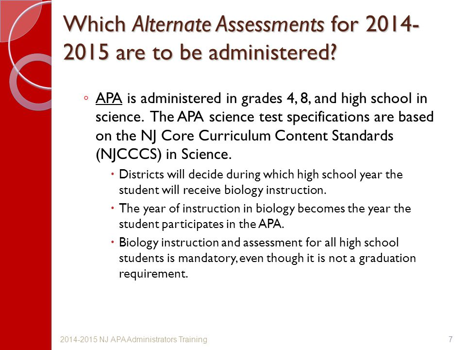Which Alternate Assessments for 2014- 2015 are to be administered.