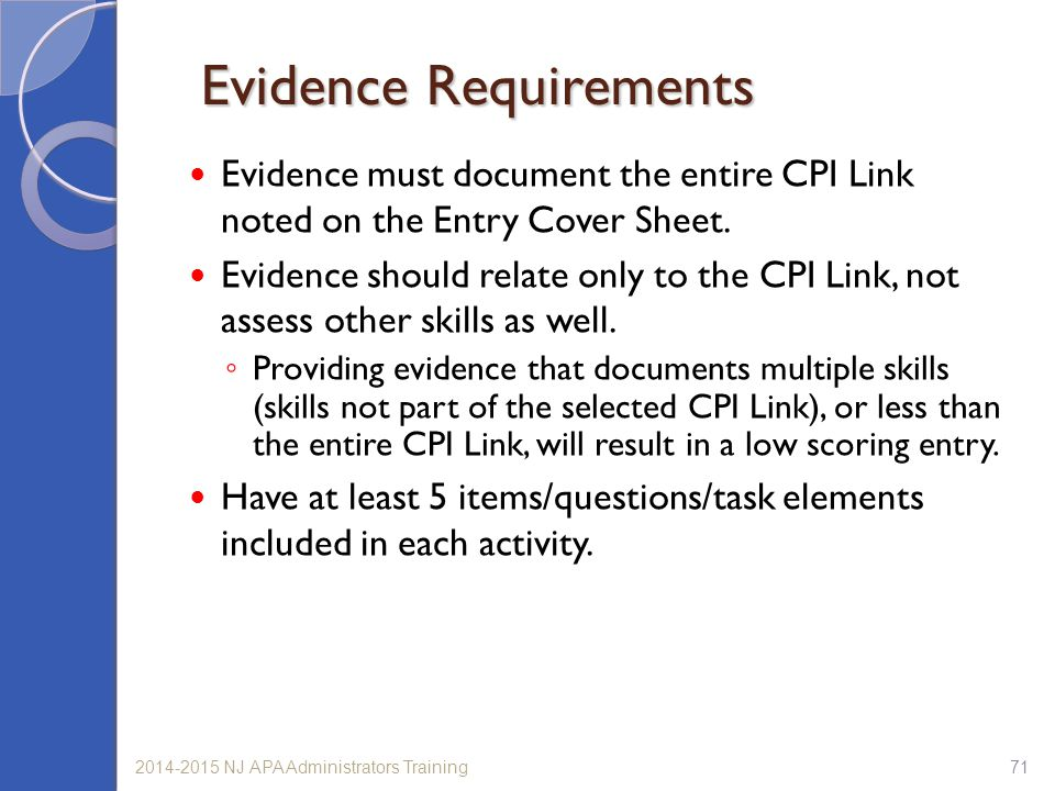 712014-2015 NJ APA Administrators Training Evidence Requirements Evidence must document the entire CPI Link noted on the Entry Cover Sheet.