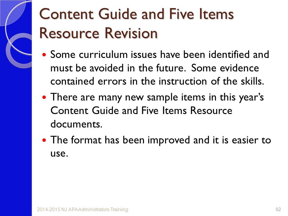 Content Guide and Five Items Resource Revision Some curriculum issues have been identified and must be avoided in the future.