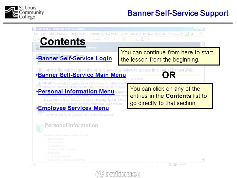 Banner Self-Service The source for your employee information. Banner Self-Service Support