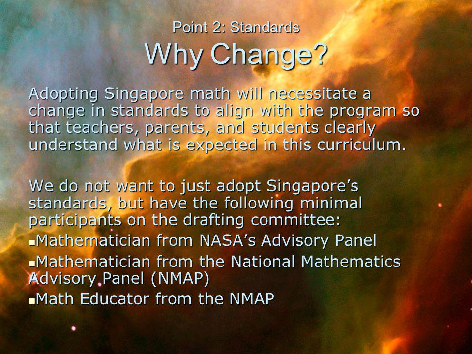 Point 2: Standards Why Change.