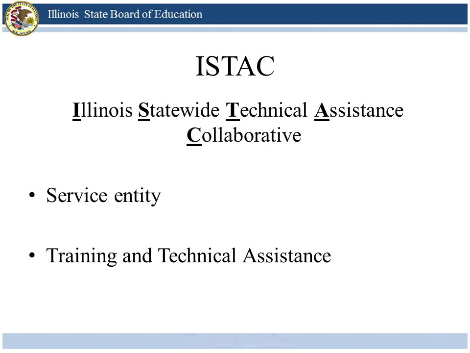 ISTAC Illinois Statewide Technical Assistance Collaborative Service entity Training and Technical Assistance