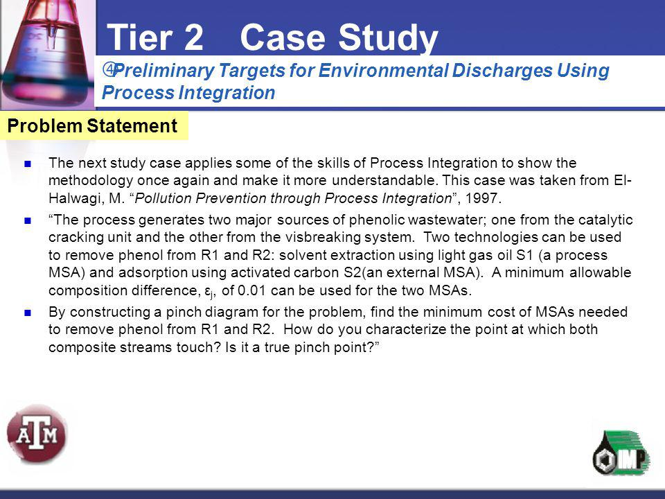 The next study case applies some of the skills of Process Integration to show the methodology once again and make it more understandable. This case wa