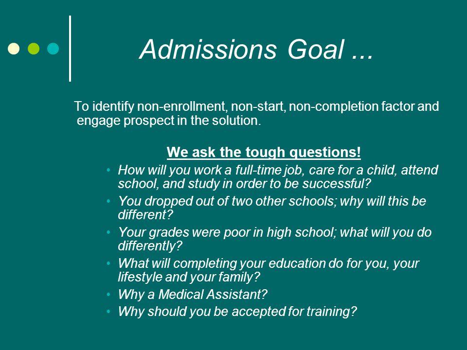 Admissions Goal...