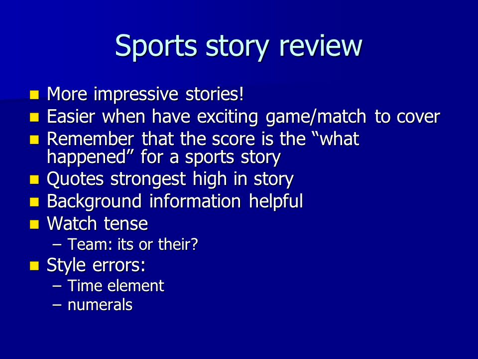 Sports story review More impressive stories.More impressive stories.