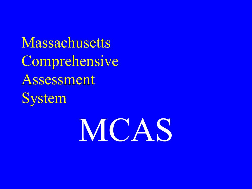 Why does my child need to take the MCAS.