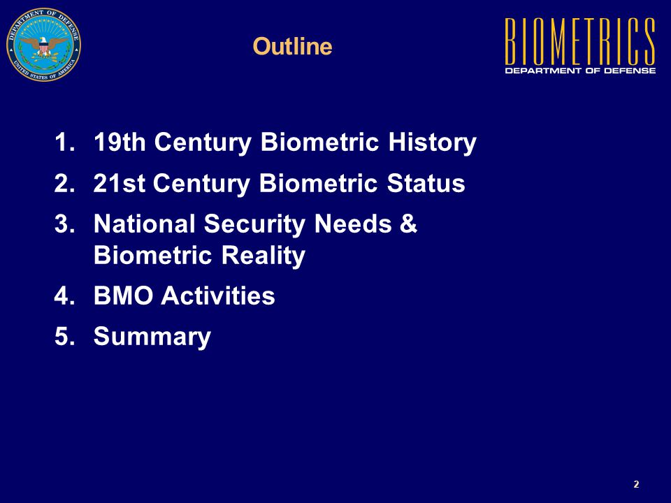 1 DoD Biometrics Mission & Roles Presented by Mr. John D.