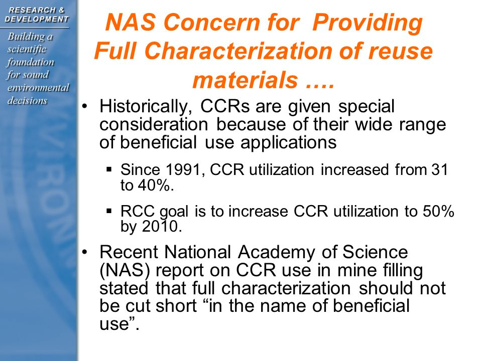 NAS Concern for Providing Full Characterization of reuse materials ….
