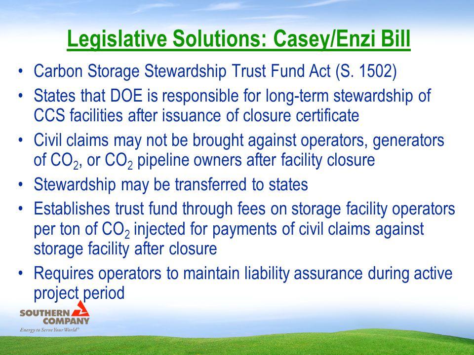 Legislative Solutions: Casey/Enzi Bill Carbon Storage Stewardship Trust Fund Act (S.
