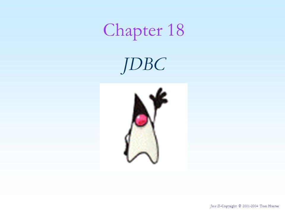 Chapter 18 JDBC