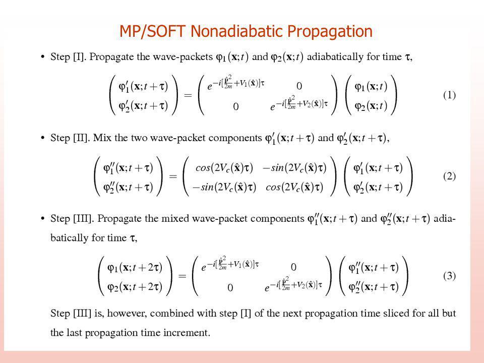 MP/SOFT Nonadiabatic Propagation