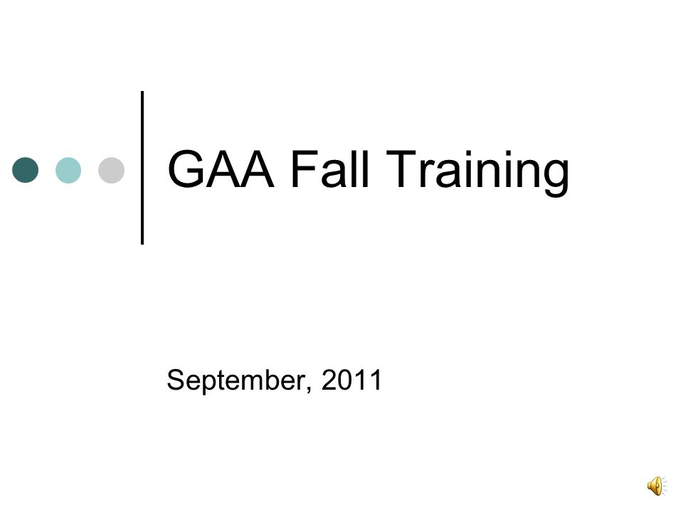 GAA Fall Training September, 2011