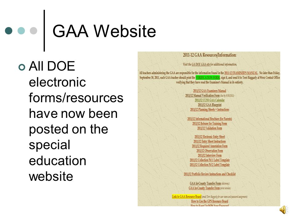 GAA Website All DOE electronic forms/resources have now been posted on the special education website