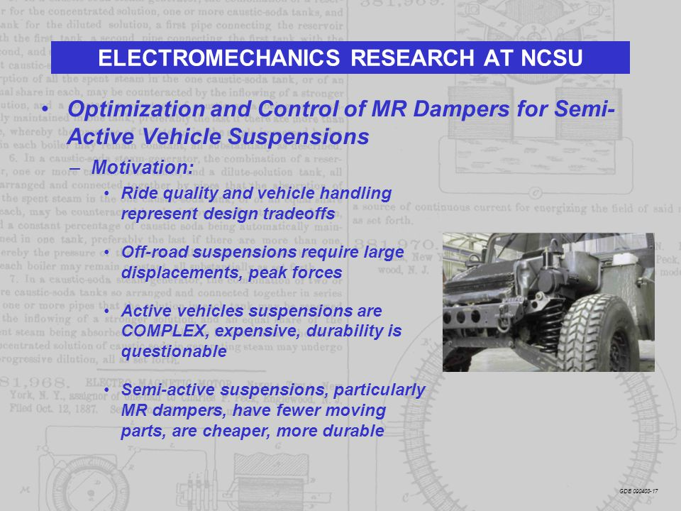 Optimization and Control of MR Dampers for Semi- Active Vehicle Suspensions –Motivation: Ride quality and vehicle handling represent design tradeoffs