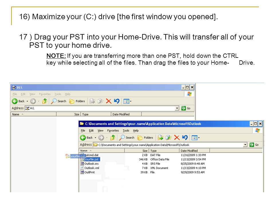 16) Maximize your (C:) drive [the first window you opened].