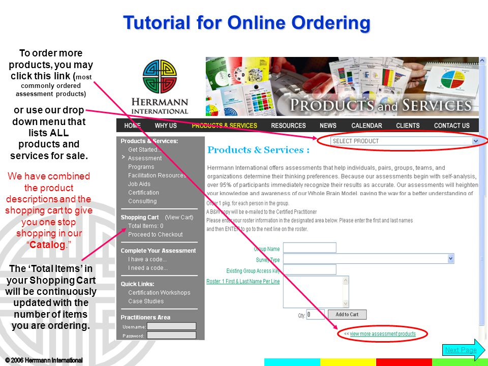 Click 'Proceed to Checkout' when you are done ordering to login to your secure shopping cart.
