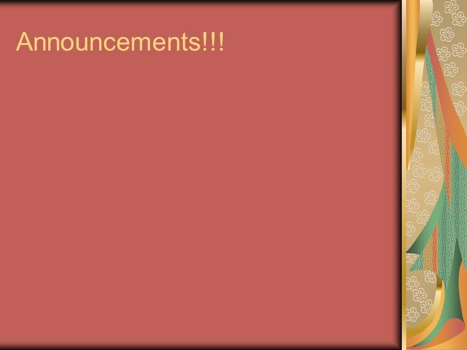 Announcements!!!