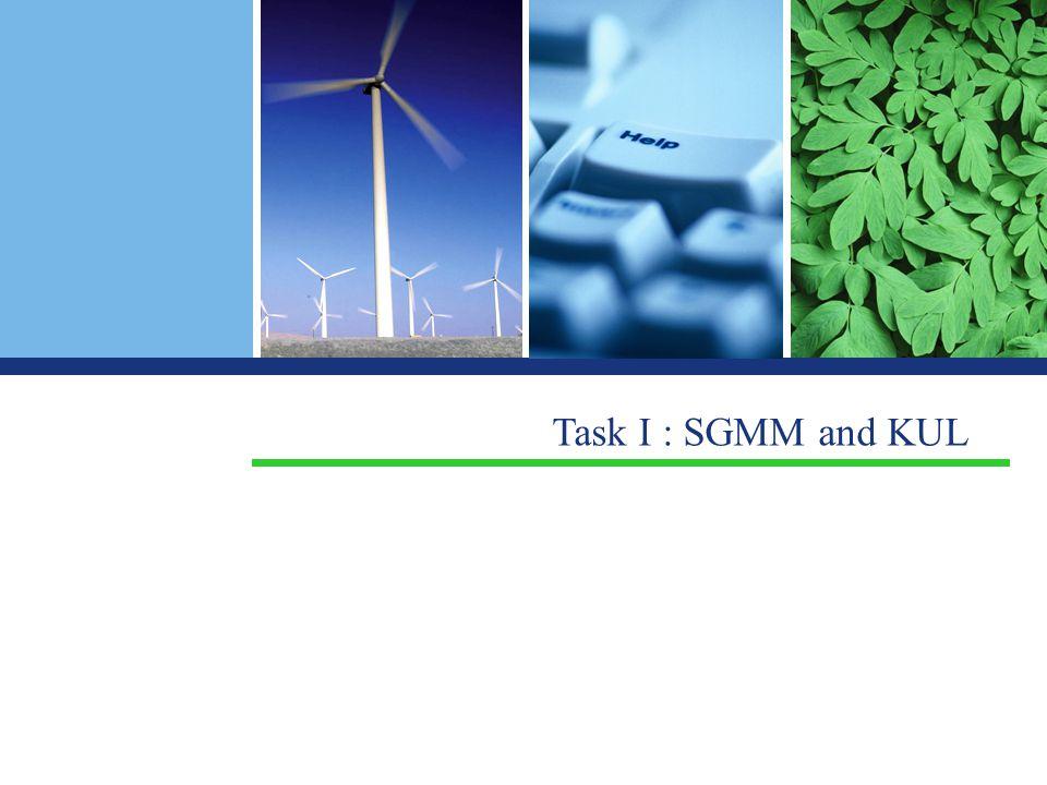 Task I : SGMM and KUL