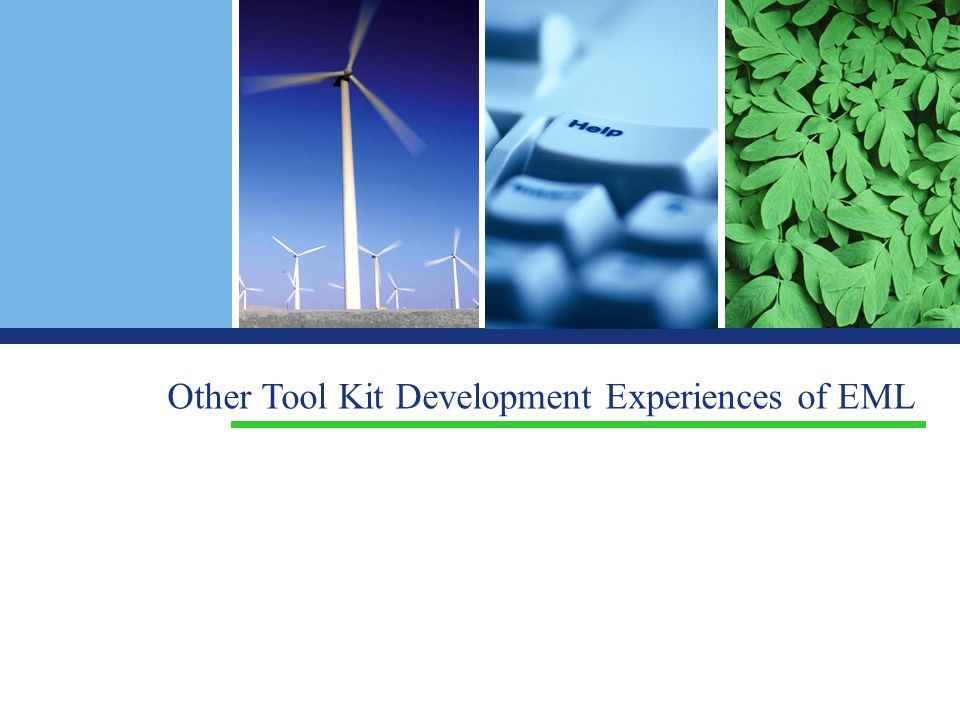Other Tool Kit Development Experiences of EML