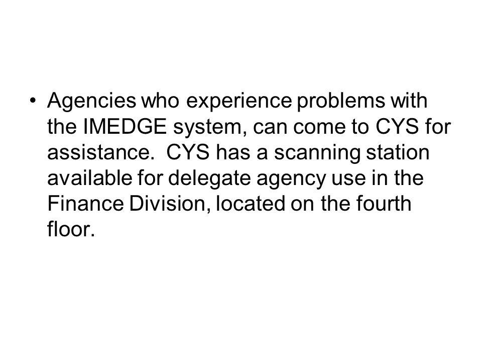 IMEDGE/Scanner Problems with IMEDGE, scanners or scanning process email problems to Chandra Cannon cysimedge@cityofchicago.org or call 312- 743-2085