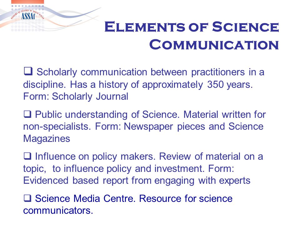  Scholarly communication between practitioners in a discipline.