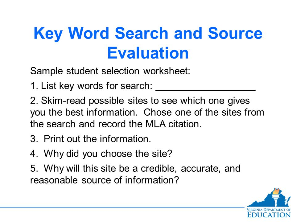 Key Word Search and Source Evaluation Sample student selection worksheet: 1.