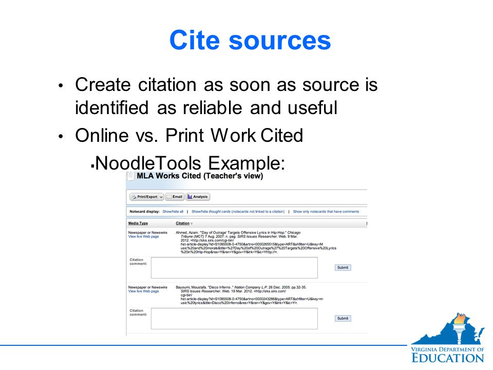 Cite sources Create citation as soon as source is identified as reliable and useful Online vs.