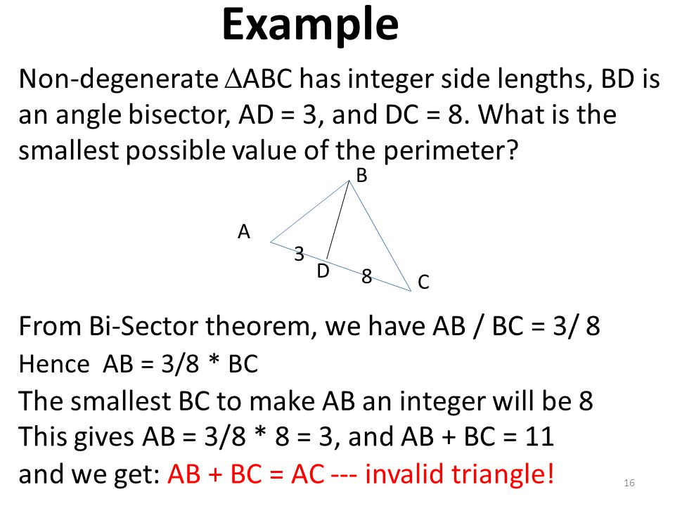 Example Non-degenerate  ABC has integer side lengths, BD is an angle bisector, AD = 3, and DC = 8. What is the smallest possible value of the perimet