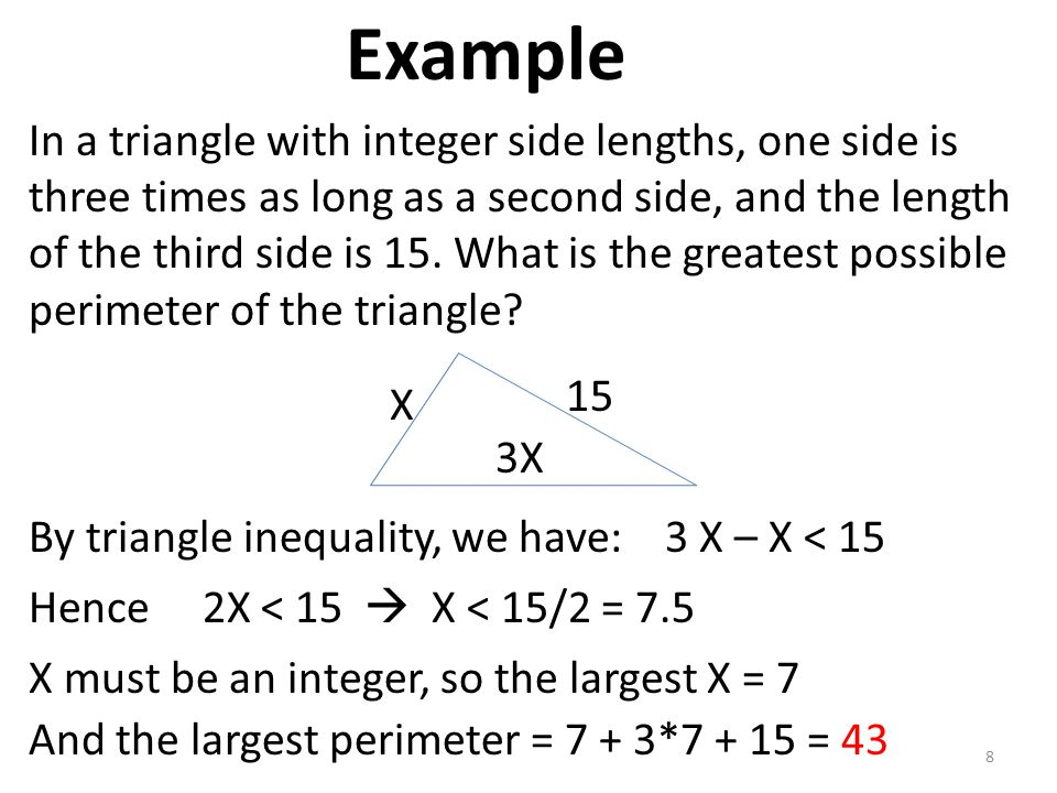 Example In a triangle with integer side lengths, one side is three times as long as a second side, and the length of the third side is 15. What is the