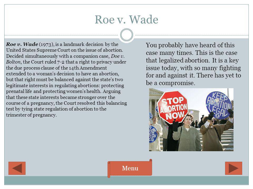 Roe v. Wade Menu Roe v.