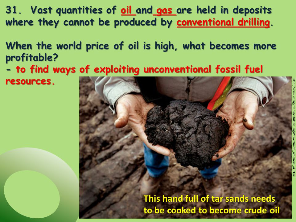 32.What are tar sands.