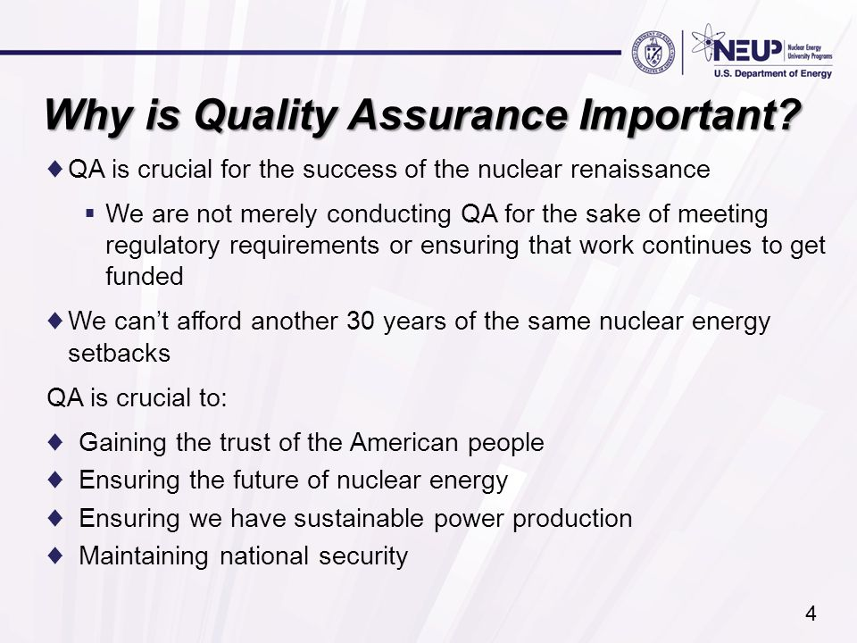 Why is Quality Assurance Important.