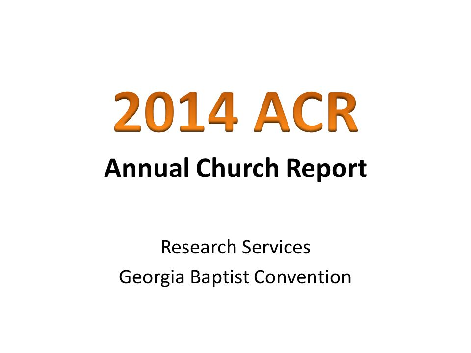 Annual Church Report Research Services Georgia Baptist Convention