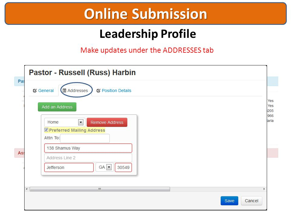 Online Submission Leadership Profile Make updates under the ADDRESSES tab