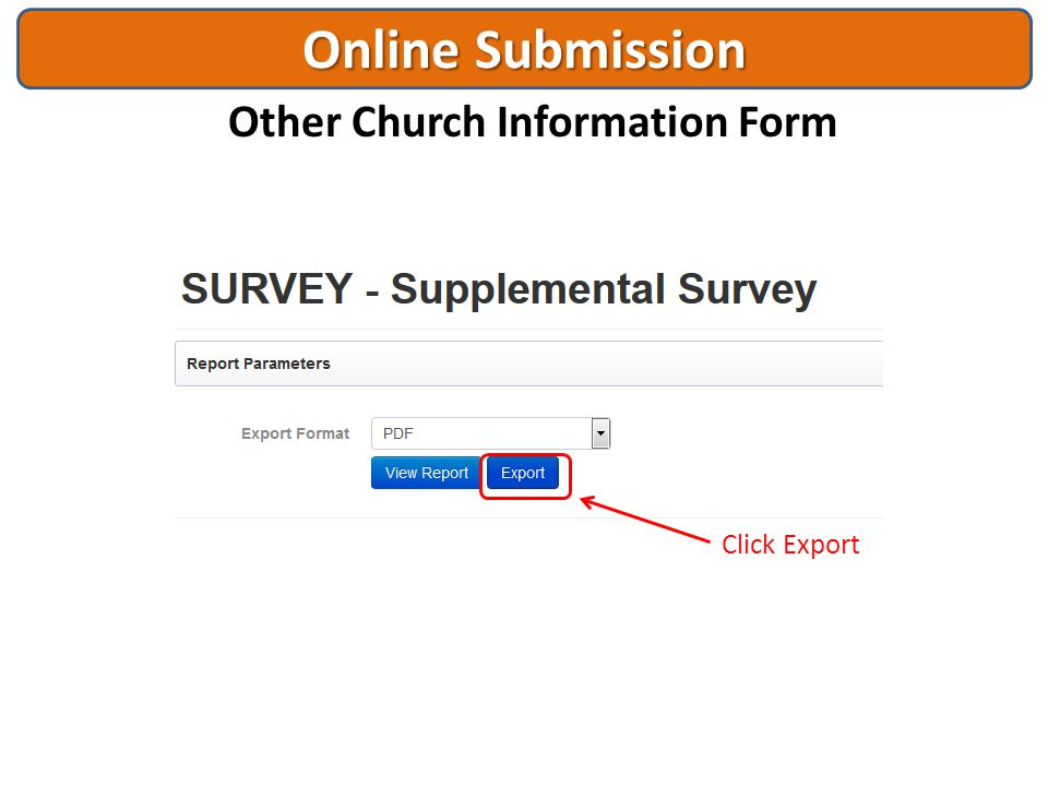 Online Submission Other Church Information Form Click Export