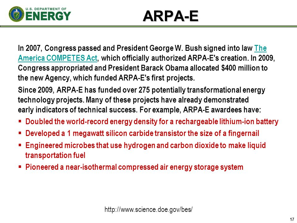 ARPA-E In 2007, Congress passed and President George W.