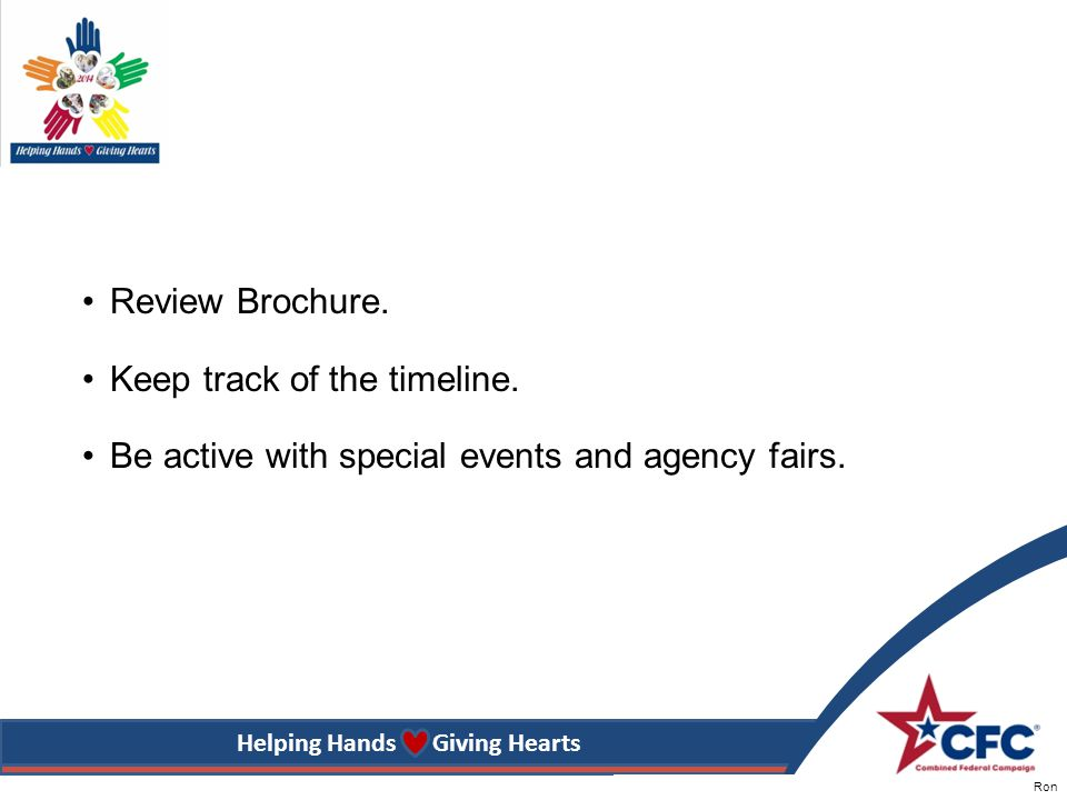 Helping Hands Giving Hearts Review Brochure. Keep track of the timeline.