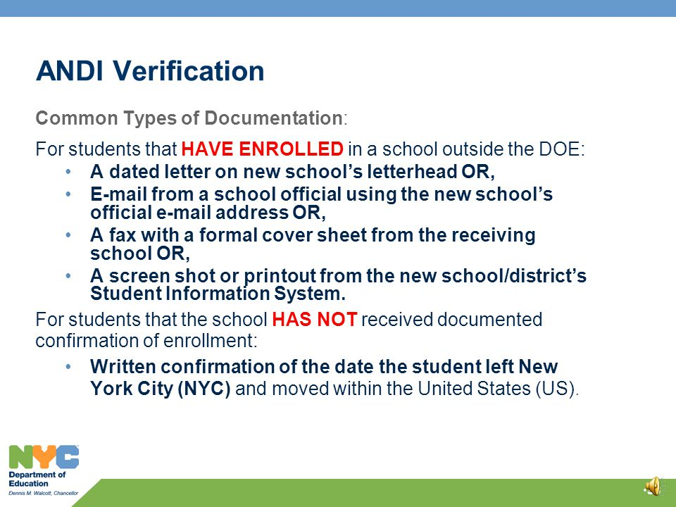 ANDI Verification Schools must research their discharge records in order to provide confirmation that the November discharge dates are correct for each student on the ANDI report.