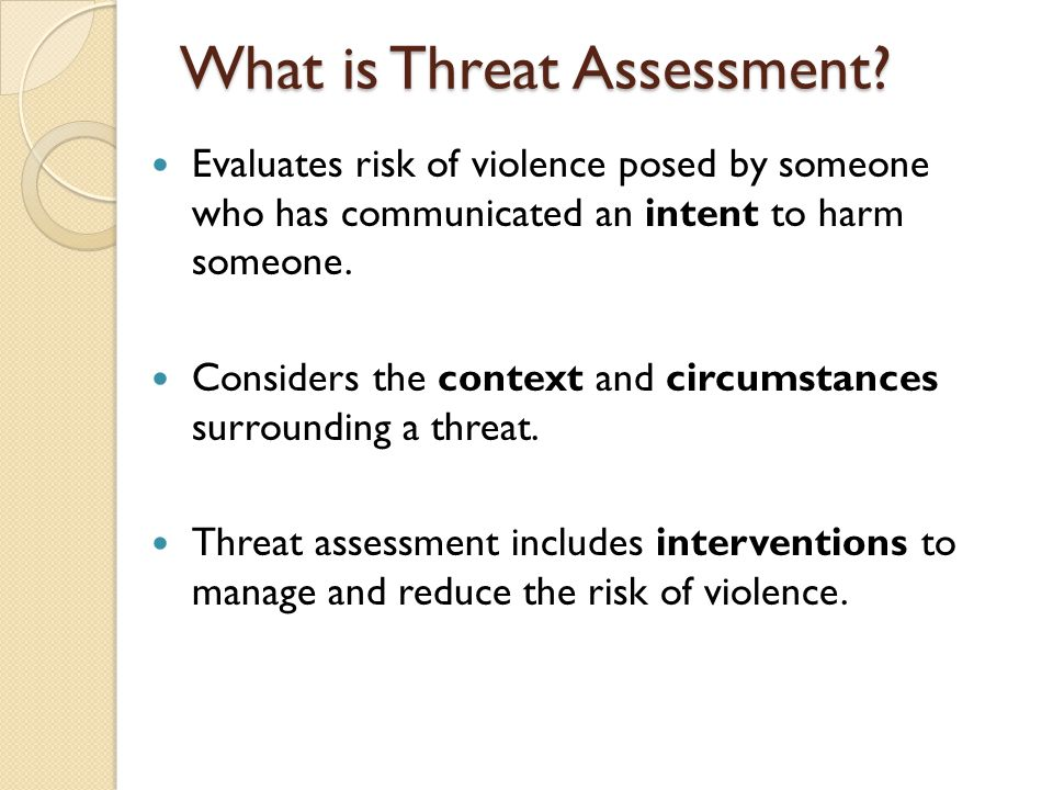 What is Threat Assessment.