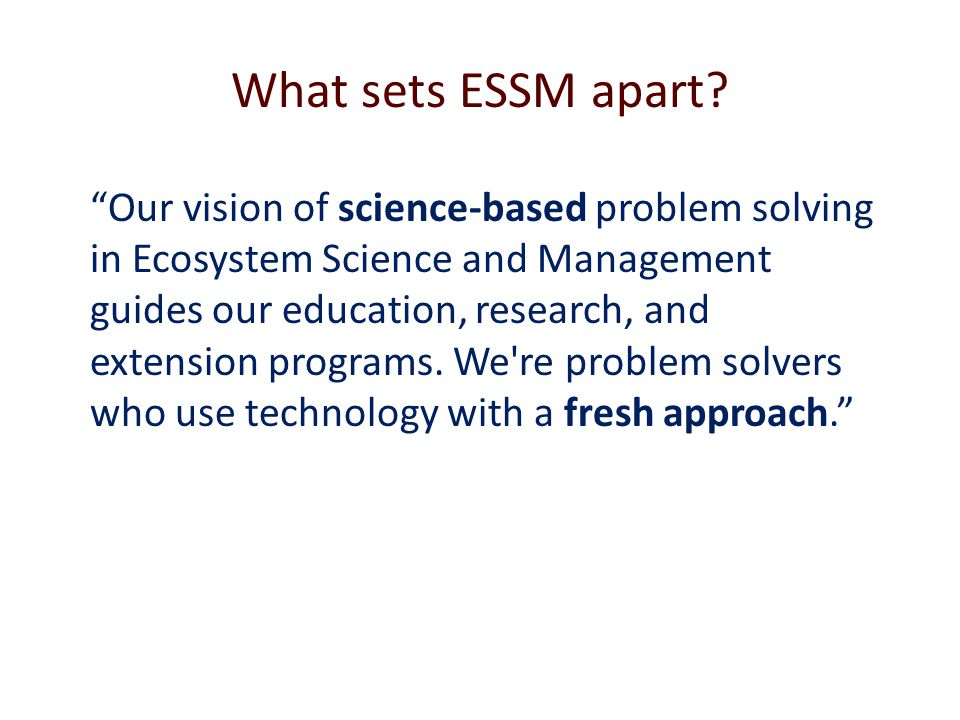 What sets ESSM apart.