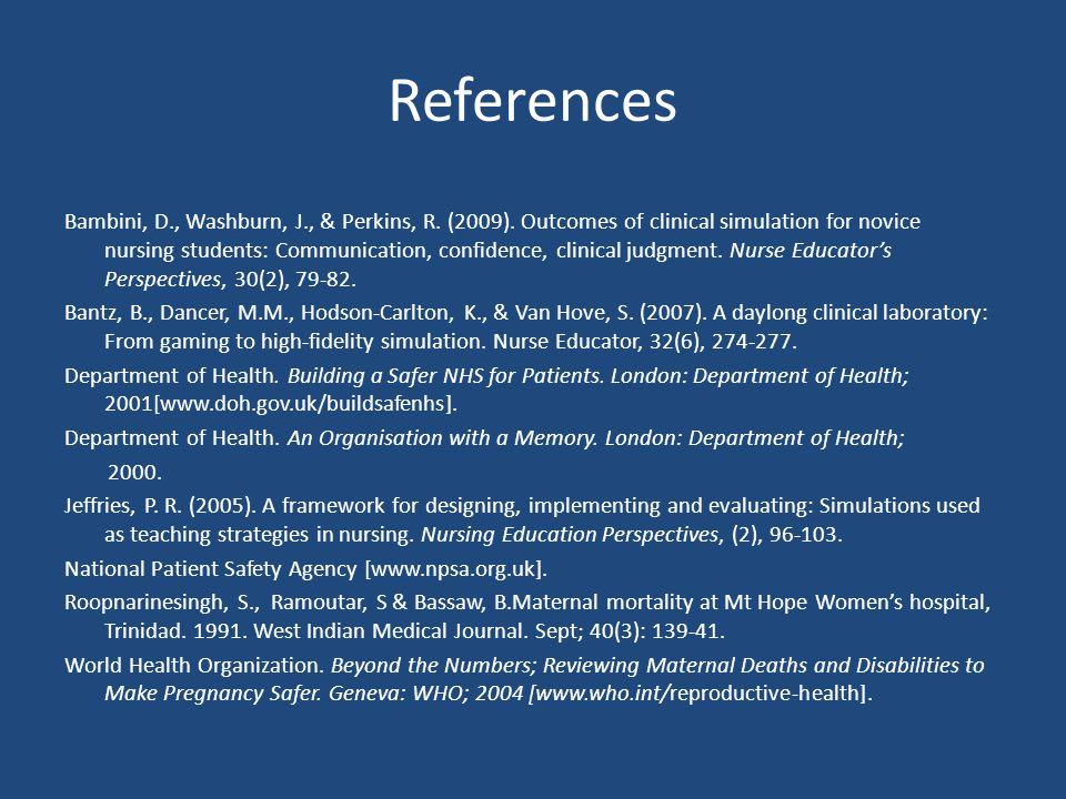 References Bambini, D., Washburn, J., & Perkins, R.