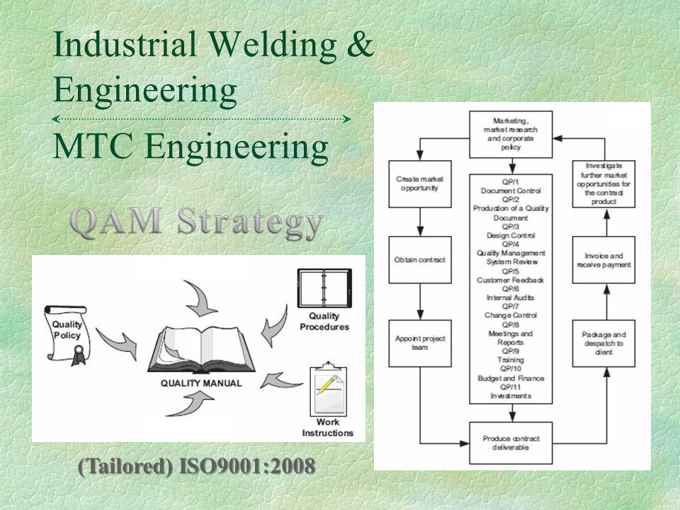 MTC Engineering Industrial Welding & Engineering (Tailored) ISO9001:2008