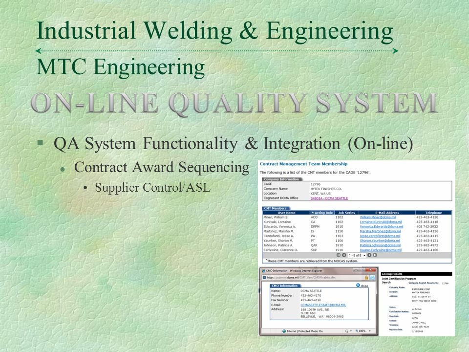 MTC Engineering Industrial Welding & Engineering §QA System Functionality & Integration (On-line) l Contract Award Sequencing Supplier Control/ASLTony