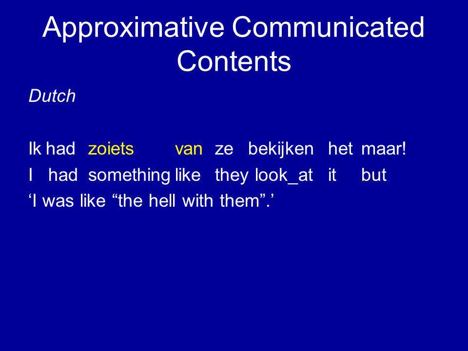 Approximative Communicated Contents Dutch Ikhadzoietsvanze bekijkenhetmaar.