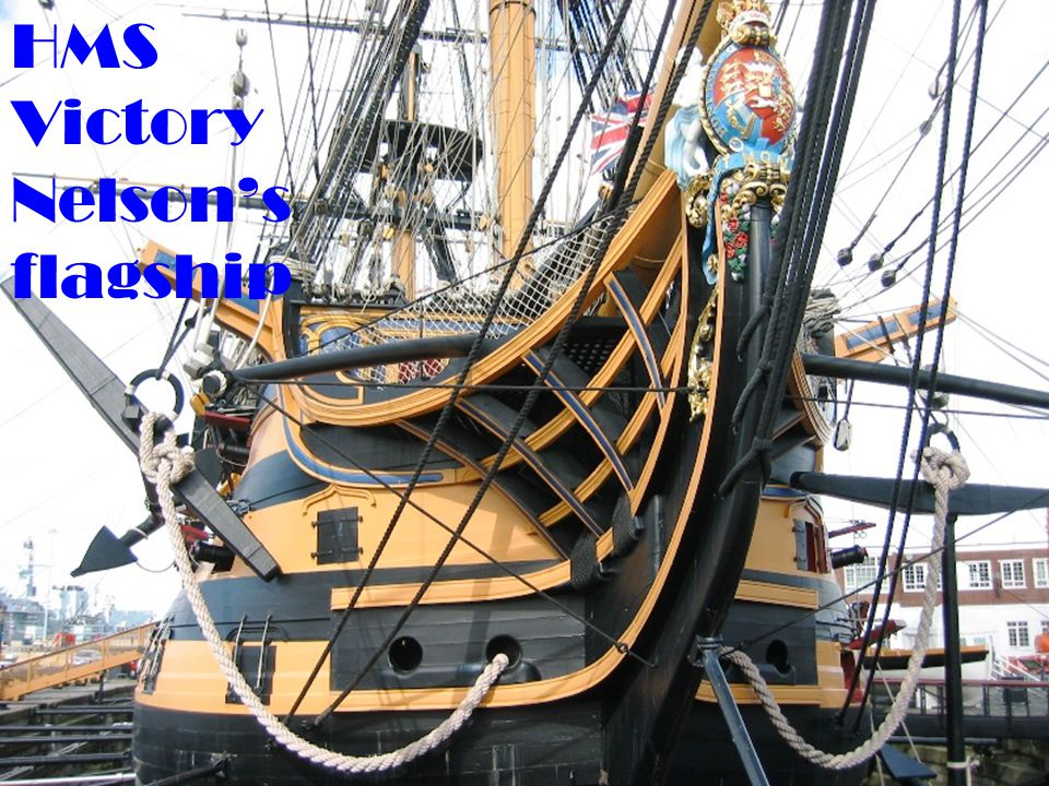 HMS Victory Nelson's flagship