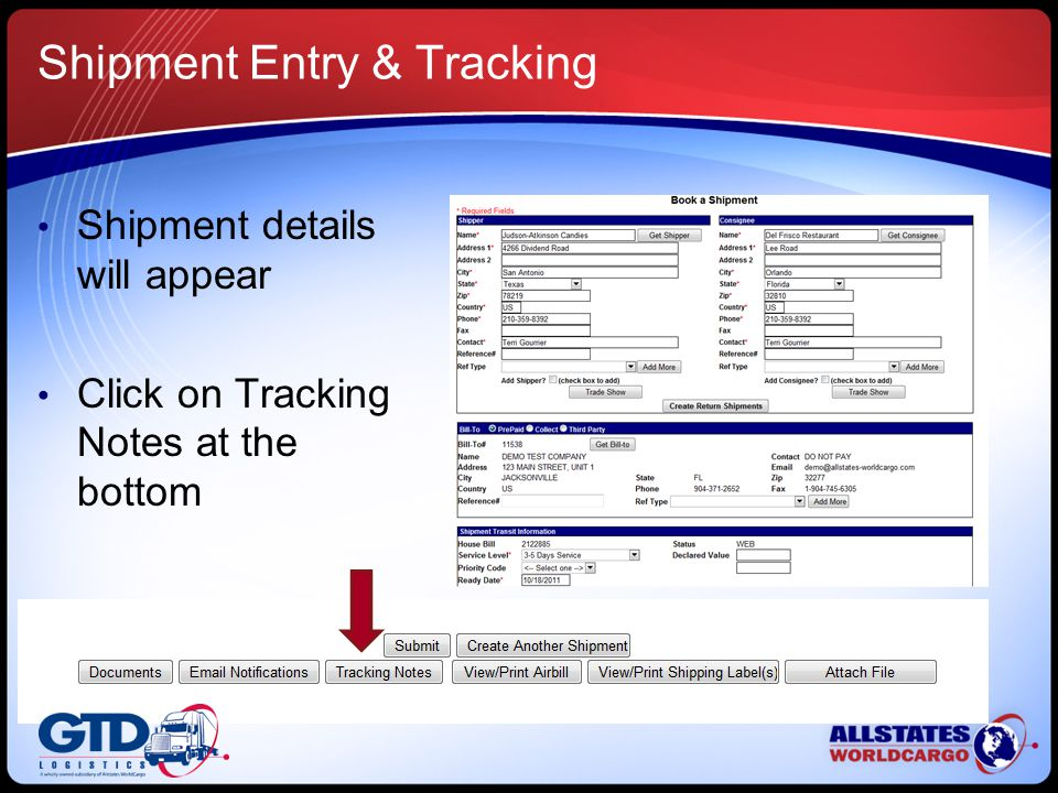 Shipment Entry & Tracking Shipment details will appear Click on Tracking Notes at the bottom
