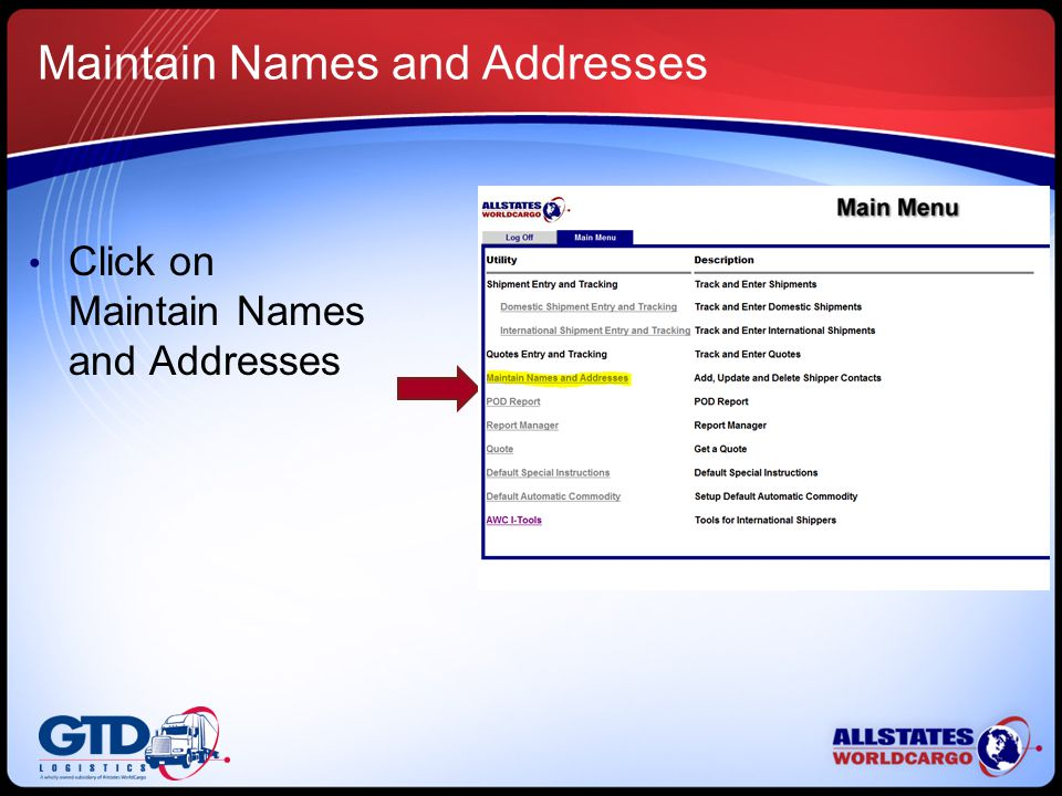 Maintain Names and Addresses Click on Maintain Names and Addresses