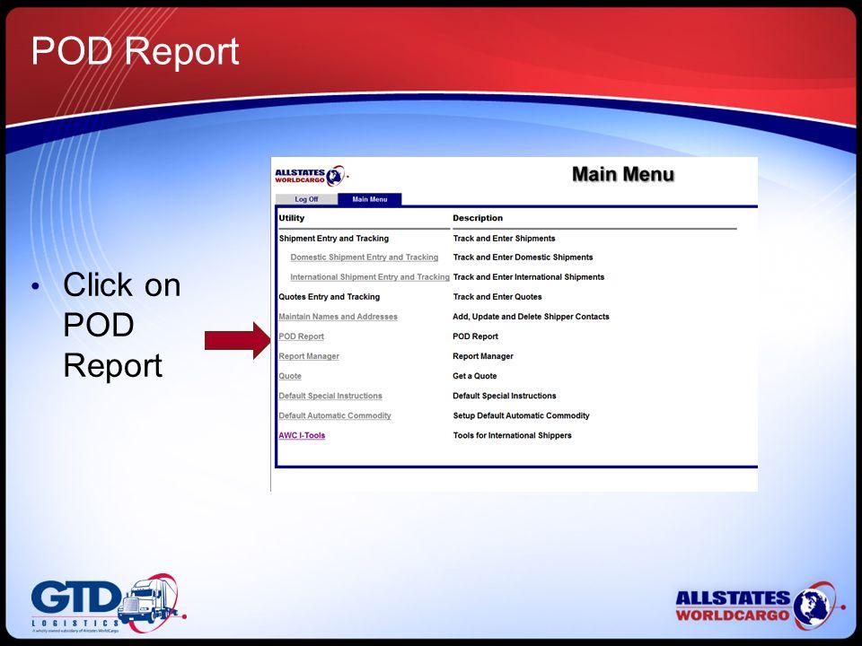 POD Report Click on POD Report