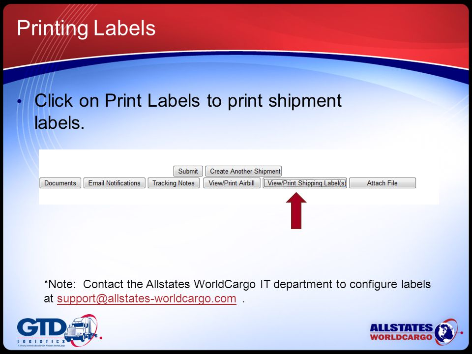 Printing Labels Click on Print Labels to print shipment labels.