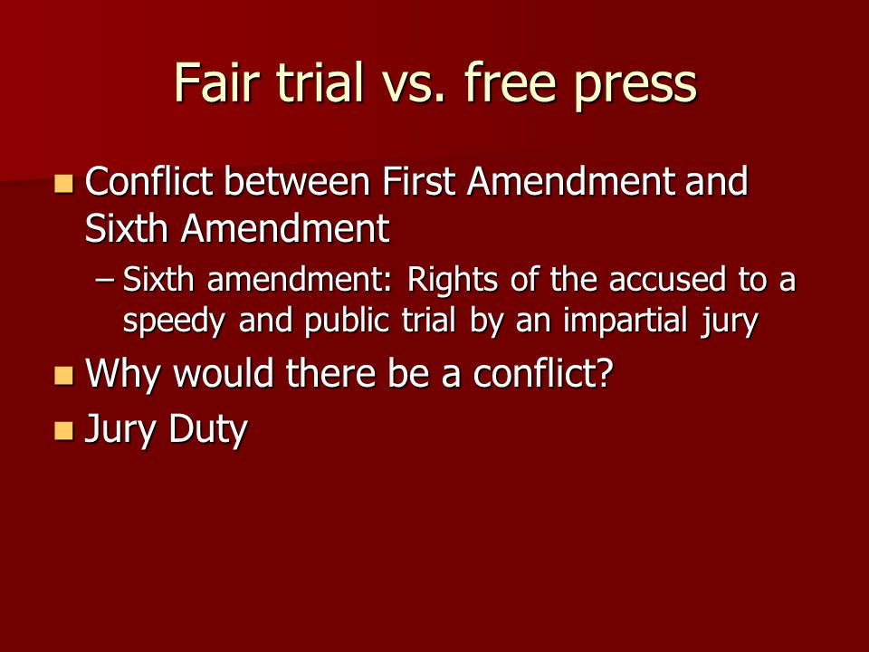 Fair trial vs.
